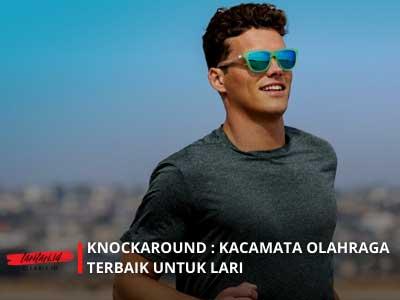 Knockaround : Kacamata Olahraga Terbaik untuk Lari