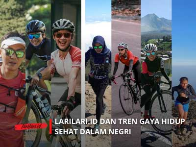 Larilari.id dan Tren Gaya Hidup Sehat dalam Negeri